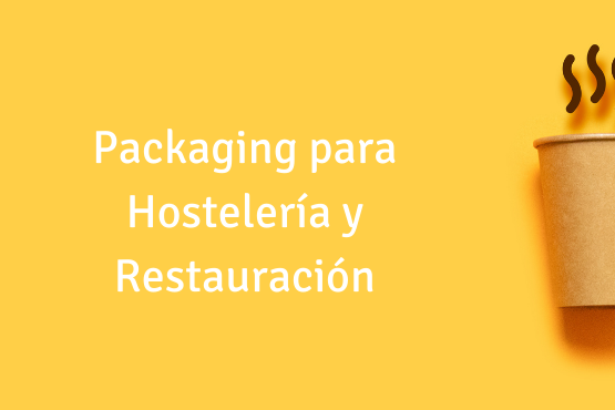 Packaging para hosteleria y restauracion Etibolsa